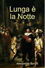 Lunga è la Notte (Italian Edition) Kindle Edition