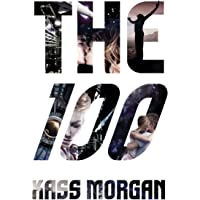 The 100: The 100 Series, Book 1