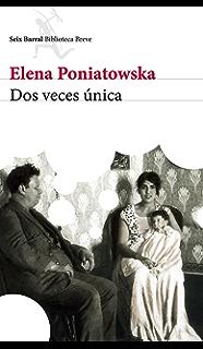 Dos veces única (Spanish Edition)
