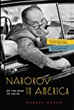 Nabokov in America: On the Road to Lolita