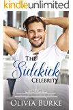 The Sidekick Celebrity: A Sweet Celebrity Romance (Crystal Springs Celebrities Book 2)