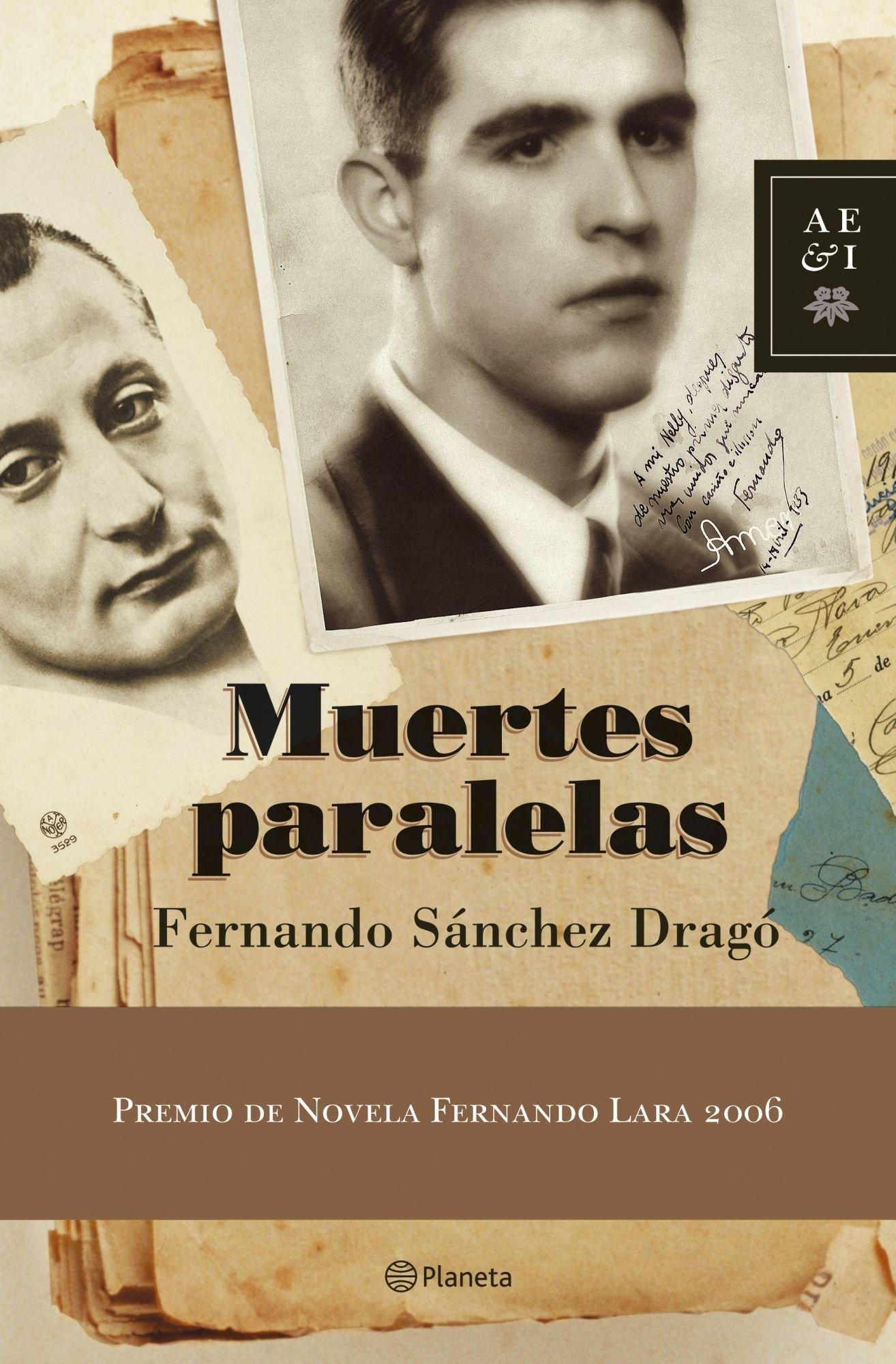 Muertes paralelas Autores Españoles e Iberoamericanos: Amazon.es: Sánchez Dragó, Fernando: Libros