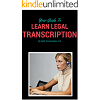 Your Guide to Learn Legal Transcription