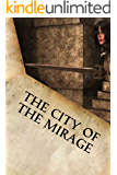 The City of the Mirage (The Dark Empire of Astarte series Book 11)