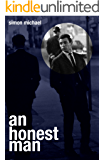 An Honest Man: The dramatic, twist-filled legal thriller (Charles Holborne Book 2)