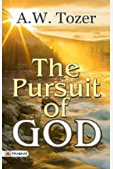 The Pursuit of God Kindle Edition