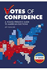 Votes of Confidence, 2nd Edition: A Young Person's Guide to American Elections Paperback