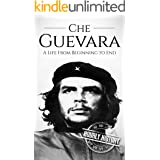 Che Guevara: A Life From Beginning to End (The Cold War)