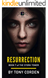 Resurrection (The Stork Tower Book 7)