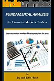 Fundamental Analysis for Financial Markets Traders (Financial Markets Analysis Book 1)
