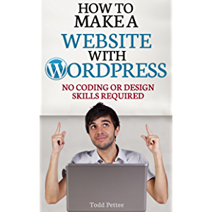How To Make A Website With WordPress: No Coding Or Design Skills Required