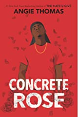 Concrete Rose Kindle Edition
