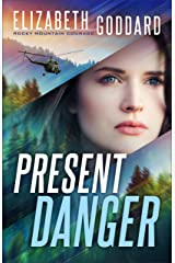 Present Danger (Rocky Mountain Courage Book #1) Kindle Edition