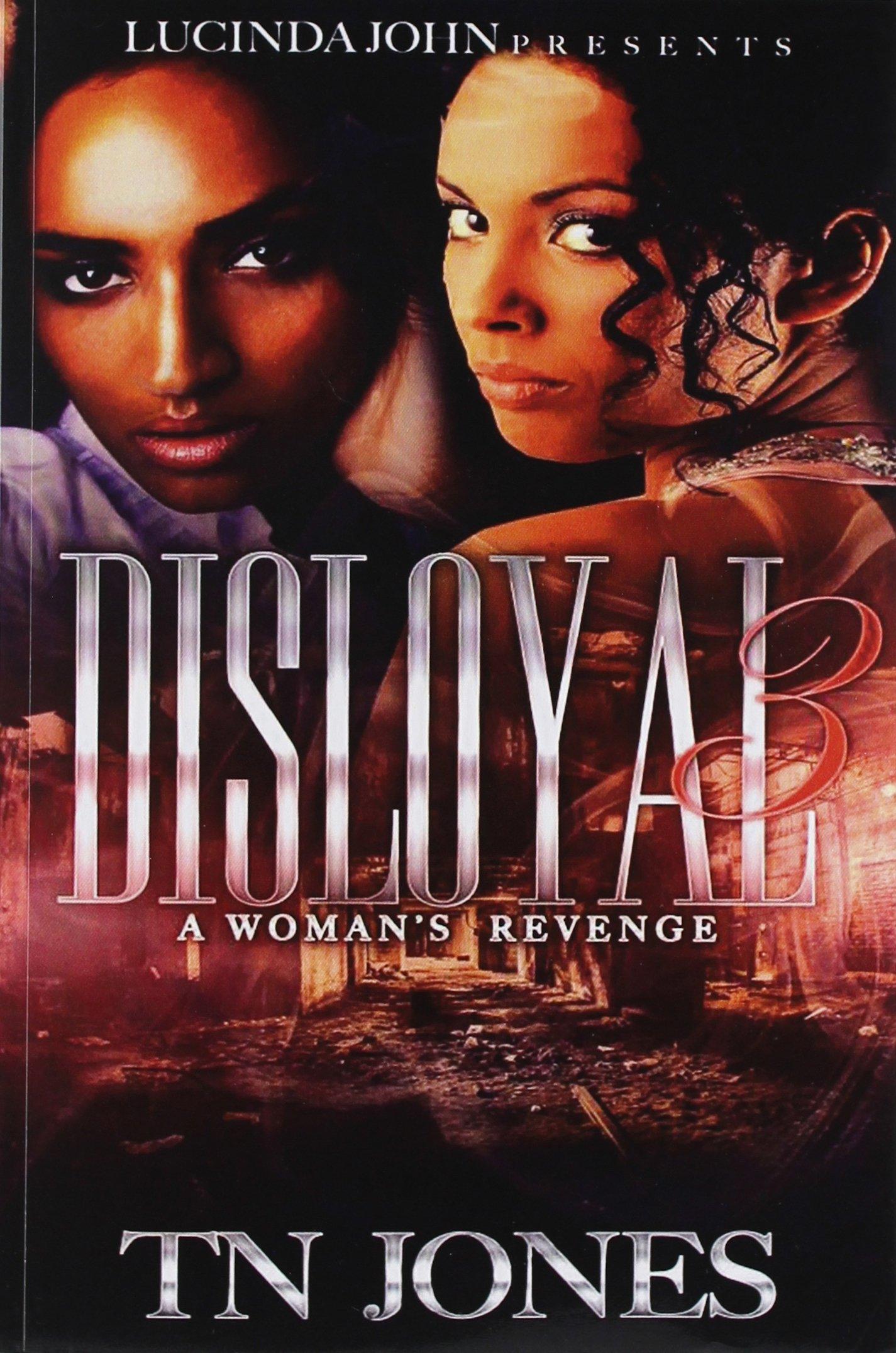Disloyal 3: A Woman's Revenge (Volume 3) pdf