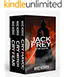 The Jack Frey Collection : Cry Havoc, Cry Witch & Cry Fear