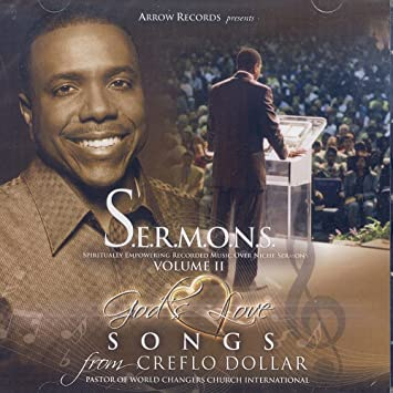S E R M O N S Volume Ii God S Love Songs From Creflo Dollar Amazon