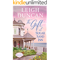 The Gift At Sugar Sand Inn: Clean and Wholesome Contemporary Women's Fiction (Sugar Sand Beach Book 1)