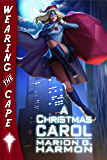 A Christmas Carol (Wearing the Cape)