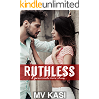 Ruthless: HATE or LOVE? A Passionate Romance