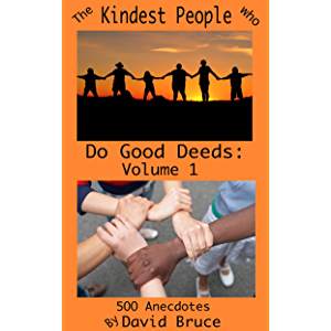 The Kindest People Who Do Good Deeds: Volume 1 (The Kindest People Who Do Good Deeds: Volume 2)