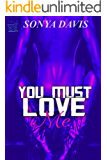 You Must Love Me