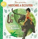 Le Livre de la Jungle, MA PREMIERE HISTOIRE A ECOUTER