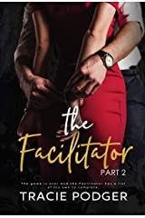 The Facilitator, part 2 Kindle Edition