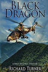 Black Dragon (A Ryan Mitchell Thriller Book 2) Kindle Edition