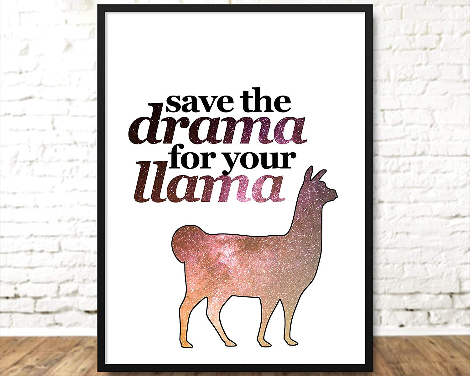 Save The Drama For Your Llama Print Wall Art Picture Poster Unframed 10cmx15cm 8x10 A4 A3