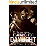 Yearning for Daylight (The Base Book 2)