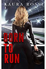 Born To Run: A Counterpoints Novella Kindle Edition