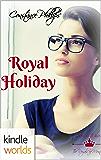 The Royals of Monterra: Royal Holiday (Kindle Worlds Novella) (Ronaria's Princes Book 1)
