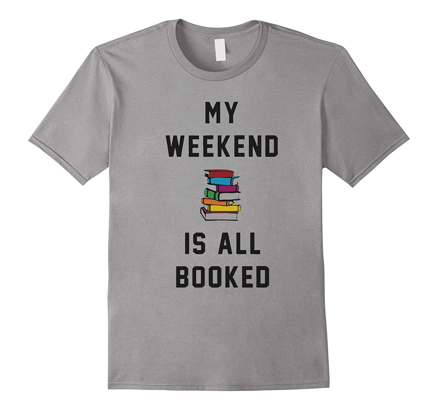 Librarian T-shirt  My Weekend is all Booked-TD