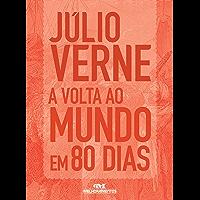 A Volta ao Mundo em 80 Dias – Texto adaptado (Júlio Verne)