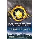 Divergente, Uma Escolha Pode Te Transformar (Trilogia Divergente Livro 1)