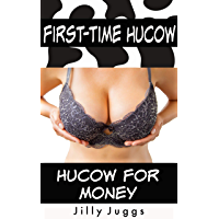Hucow for Money: A First-Time Hucow Story (English Edition)