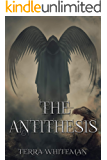 The Antithesis: Inception (Hymn of the Multiverse Book 1)