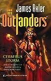 Cerberus Storm (Outlanders)