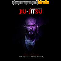 JIU-JITSU LA FORCE TRANQUILLE: Le livre qui vous aide à devenir meilleur