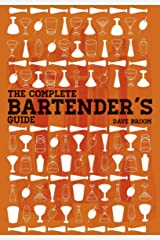 The Complete Bartender's Guide Hardcover