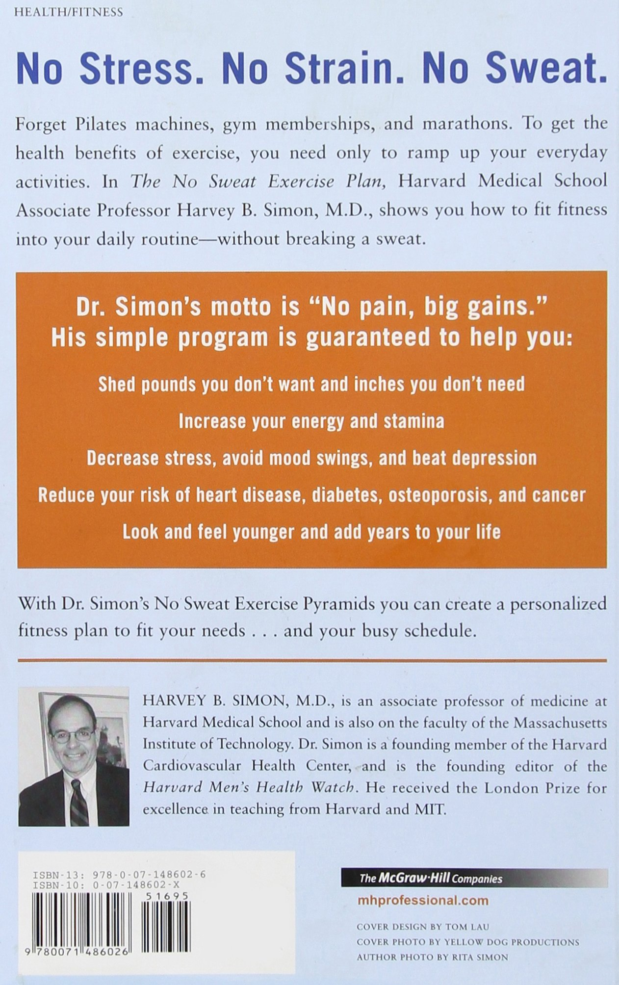 The No Sweat Exercise Plan Lose Weight Get Healthy And Live Longer Harvard Medical School Guides Amazon Books