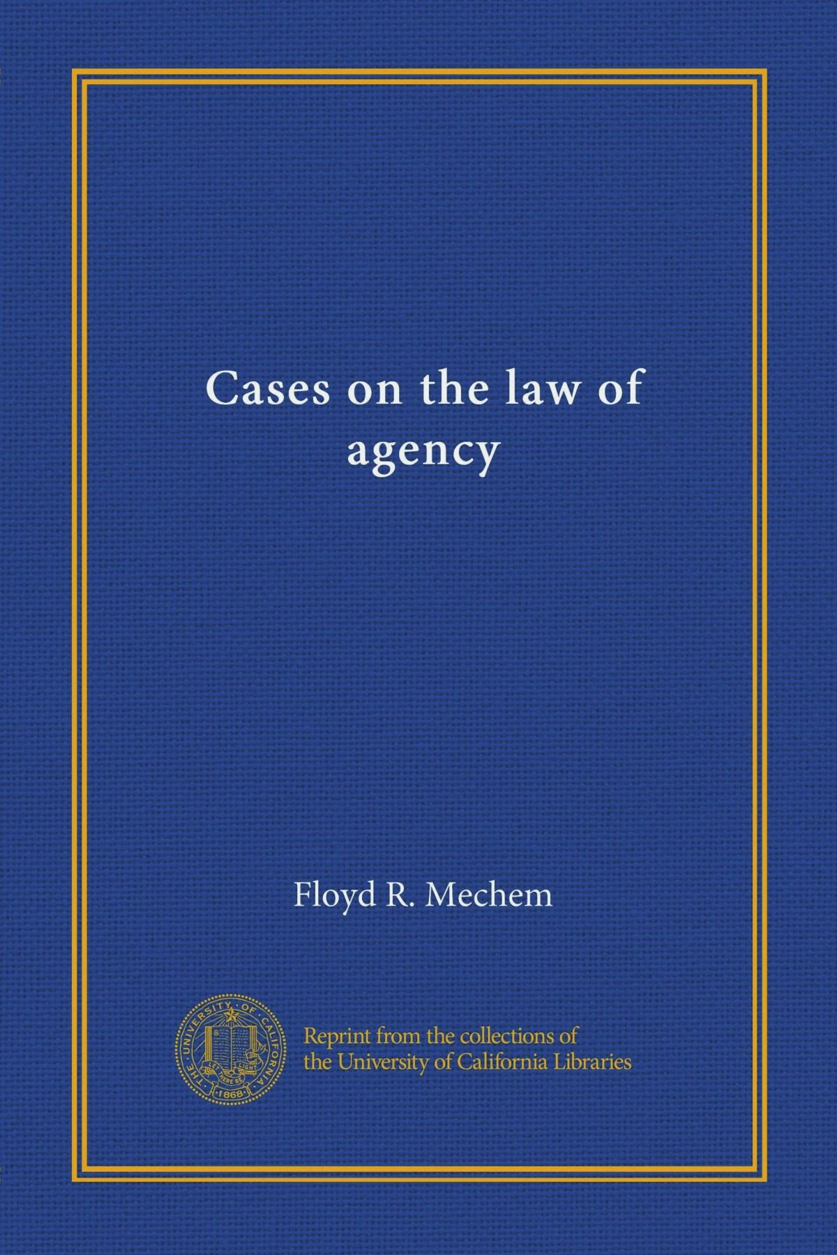 Read Online Cases on the law of agency pdf epub