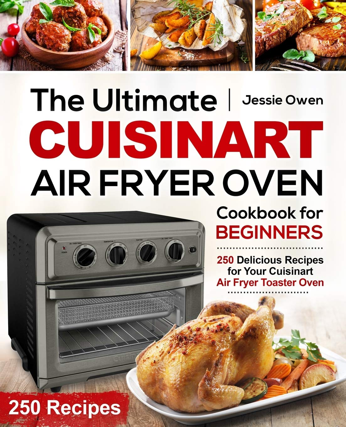 Amazon Com The Ultimate Cuisinart Air Fryer Oven Cookbook For