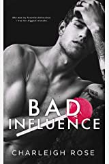 Bad Influence (Bad Love Book 3) Kindle Edition