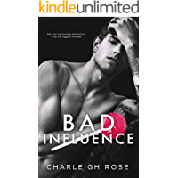 Bad Influence (Bad Love Book 3) (English Edition)