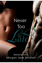 Never Too Late (Table 21 Book 2) Kindle Edition
