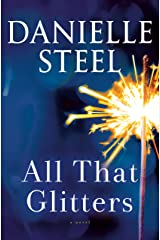 All That Glitters: A Novel Hardcover