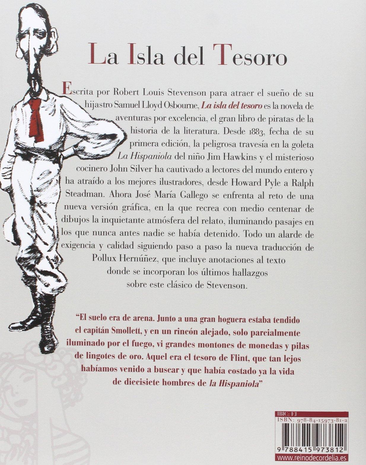 La isla del tesoro (Literatura Reino de Cordelia): Amazon.es: Robert Louis  Stevenson, José María Gallego [López], Pollux Hernández Núñez: Libros