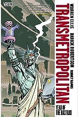 Transmetropolitan Vol. 3: Year of the Bastard Kindle Edition