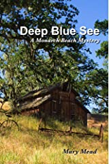Deep Blue See: A Monarch Beach Mystery (Monarch Beach Mysteries Book 4) Kindle Edition